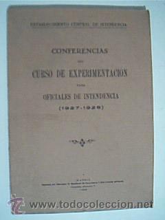 CONFERENCIAS DEL CURSO DE EXPERIMENTACIÓN PARA OFICIALES DE INTENDENCIA (1927-1928).