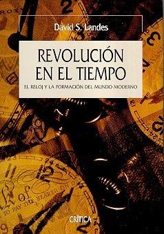 La Revolucion En El Tiempo - Landes , David S - LANDES , DAVID S.