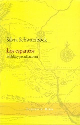 Los Espantos - Schwarzbock, Silvia - SCHWARZBOCK, SILVIA