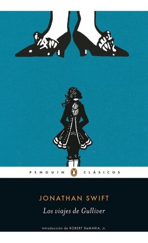 Los Viajes De Gulliver - Jonathan Swift - Jonathan Swift