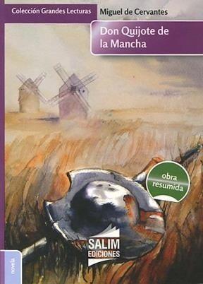 Don Quijote De La Mancha Miguel De Cervantes Resumida Salim - MIGUEL DE CERVANTES