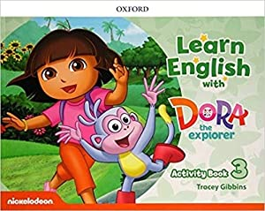 Learn English With Dora The Explorer 3: Gibbins, Tracy