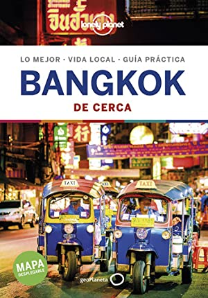 Bangkok De Cerca (1ra.edicion) Espa ol Lonely Planet by