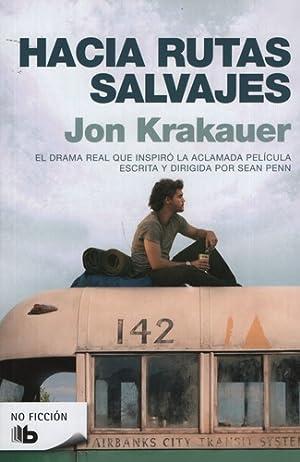 Hacia Rutas Salvajes: Krakauer, Jon