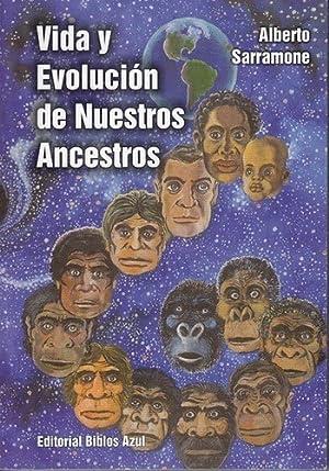 Vida Y Evoluci n De Nuestros Ancestros -: SARRAMONE, ALBERTO
