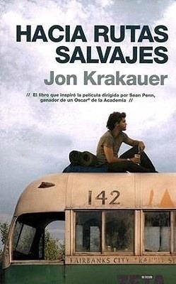 Hacia Rutas Salvajes - Krakauer, Jon: KRAKAUER, JON