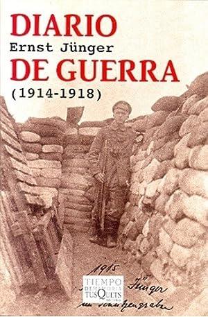Diario De Guerra (1914-1918) - Junger, Ernst: JUNGER, ERNST