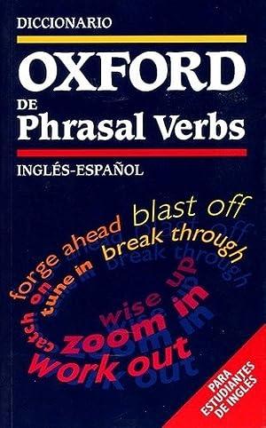 Diccionario De Phrasal Verbs Ingles-espa ol - Oxford: OXFORD