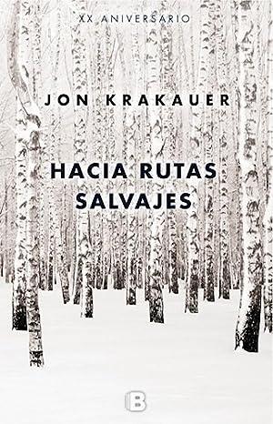 Hacia Rutas Salvajes (ed. Aniversario): KRAKAUER, JON