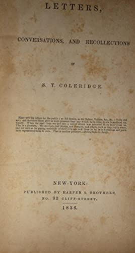 LETTERS, CONVERSATIONS, AND RECOLLECTIONS: Coleridge, S. T.