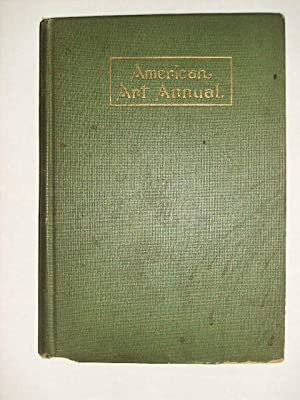 AMERICAN ART ANNUAL, VOL. XV: Levy, Florence N. , editor