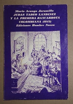 Judas Tadeo Landinez y la Primera Bancarrota: Jaramillo, Mario Arango