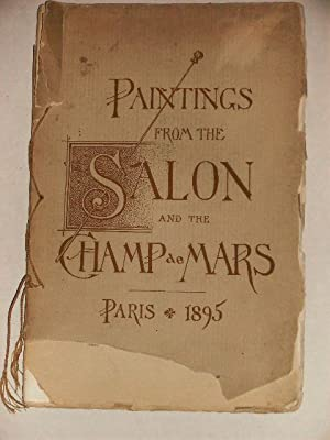 PAINTINGS FROM THE SALON AND THE CHAMP DE MARS - PARIS 1895: JORDAN ART GALLERY