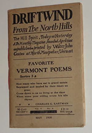DRIFTWIND FROM THE NORTH HILLS - FAVORITE VERMONT POEMS, SERIES THREE: THE HILL SPIRIT, TODAY AND ...