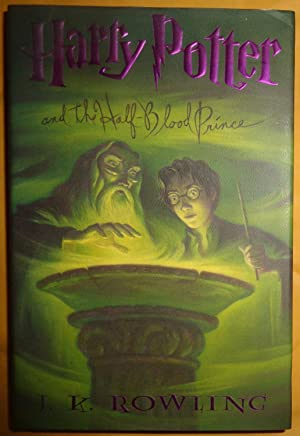 Harry Potter and the Half-Blood Prince -: J.K. Rowling