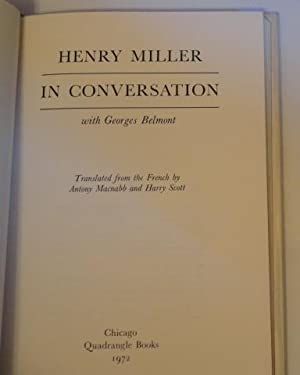 HENRY MILLER IN CONVERSATION: Miller, Henry with Georges Belmont