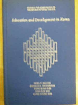 EDUCATION AND DEVELOPMENT IN KOREA STUDIES IN: McGINN, NOEL F.