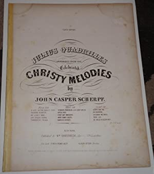 Julius Quadrilles CHRISTY MELODIES [African-American / Slavery Songs] -- Happy are we -- Oh Susanna...