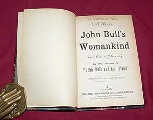 John Bull's Womankind (Les Filles de John Bull): O'RELL, Max (pseud. of Leon Paul Blouet)