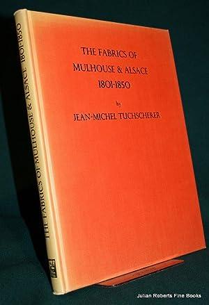 The Fabrics of Mulhouse & Alsace 1801-1850: TUCHSCHERER, Jean-Michel