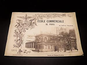Album photographique souvenir de l'Ecole Commerciale de Paris. 1912. Chambre de Commerce de Paris.