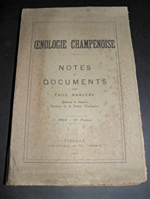 Oenologie Champenoise. Notes et documents. [CHAMPAGNE]