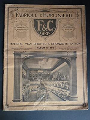 [Catalogue]. Fabrique d'horlogerie. Marbre, vrai bronze & bronze imitation. Album n°195. Garnitur...