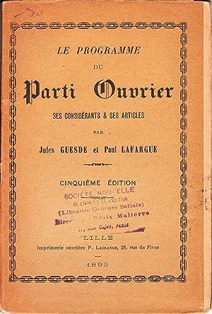 Le Programme du Parti Ouvrier, ses Considérants: GUESDE Jules, LAFARGUE