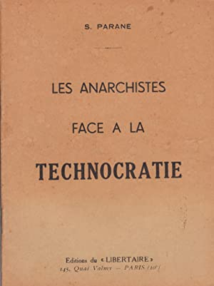 Les Anarchistes face à la Technocratie