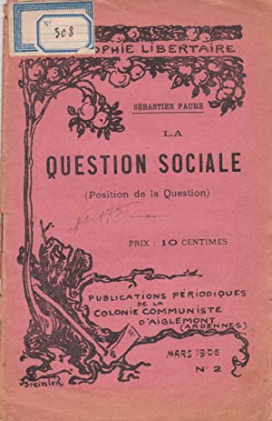 La Question Sociale ( Position de la Question)