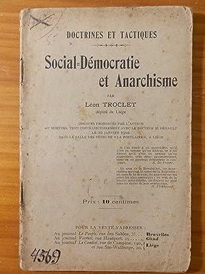 Social-Démocratie et Anarchisme: TROCLET Léon