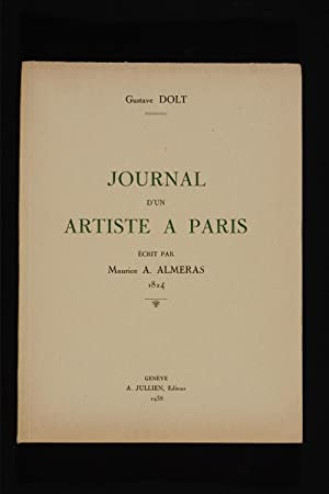 Journal d'un artiste a Paris ecrit par Maurice A. Almeras 1824