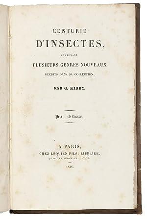 Centurie d'Insectes contenant plusieurs genres nouveaux décrits: KIRBY, W.