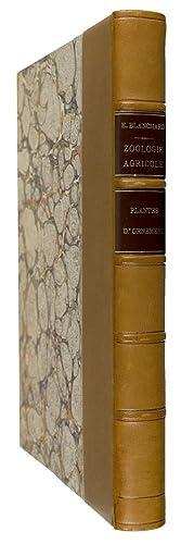 La Zoologie Agricole: les Plantes d'Ornement.: BLANCHARD, É.