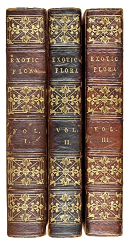 Exotic Flora, containing figures and descriptions of new, rare, or otherwise interesting exotic p...