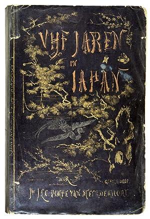 Vijf jaren in Japan. (1857-1863). Bijdragen tot: POMPE VAN MEERDERVOORT,