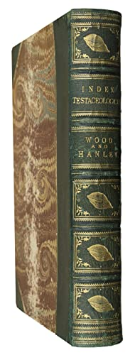 Index Testaceologicus, an illustrated catalogue of British: WOOD, W. &