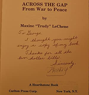 Across the Gap From War to Peace: LeChene, Maxine