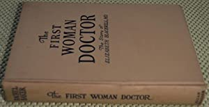 The First Woman Doctor: The Story of Elizabeth Blackwell: Baker, Rachel