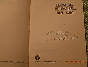 La Historia Me Absolvera (History Will Absolve: Castro, Fidel