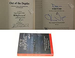 OUT OF THE DEPTHS: A Survivor's Story of the Sinking of the USS Indianapolis: Harrell, Edgar