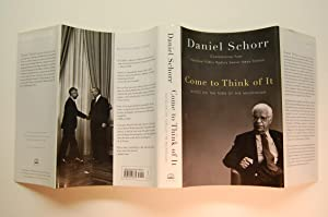 Come To Think Of It: Notes on the Turn of the Millennium: Schorr, Daniel