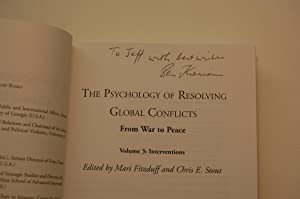 The Psychology of Resolving Global Conflicts: From War to Peace- Volume 3: Interventions: Fitzduff,...