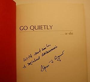 Go Quietly. or else: Agnew, Spiro T.