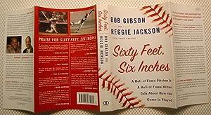 Sixty Feet, Six Inches: Gibson, Bob; Jackson, Reggie