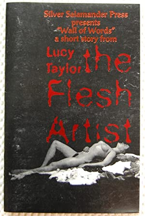 The Flesh Artist: Taylor, Lucy