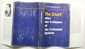 The East After The Collapse of The Colonial System: Primakov, Ye. M.