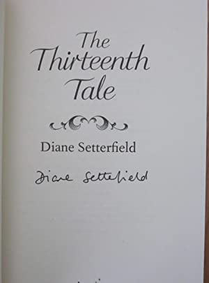 The Thirteenth Tale: Leather Bound Limited Edition and the Hard Cover Edition - Both Signed: Diane ...