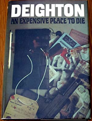 An Expensive Place To Die: Len Deighton