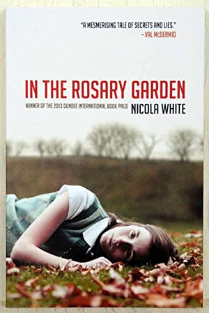 In The Rosary Garden (UK Signed, Located: White, Nicola